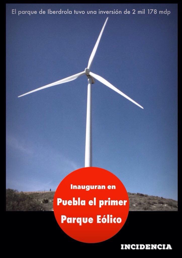 Inauguran primer parque eólico en Puebla